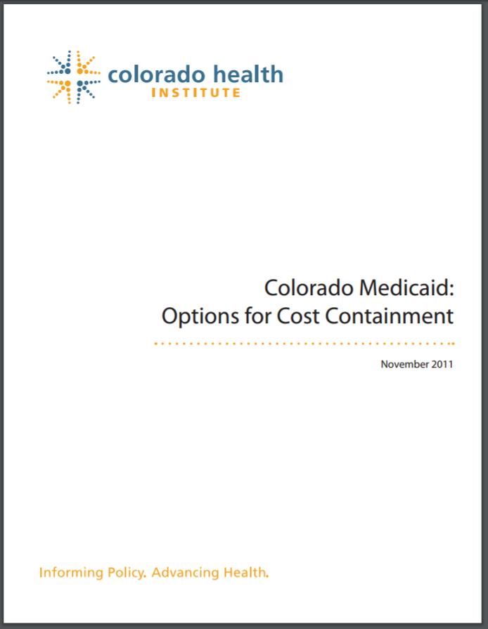 Colorado Medicaid: Options for Cost Containment | Colorado Health