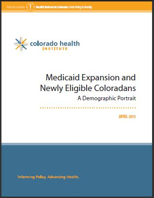 Medicaid Expansion and Newly Eligible Coloradans