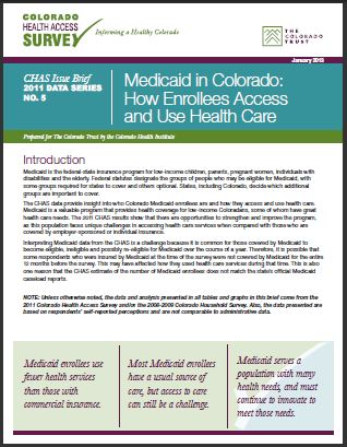 Medicaid in Colorado: How Enrollees Access and Use Health Care